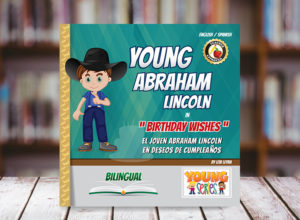 Young Abraham Lincoln Bilingual Children Book