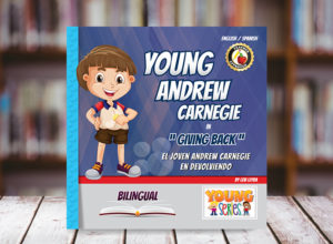 Young Andrew Carnegie Bilingual Children Book