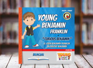 Young Benjamin Franklin Bilingual Children Book