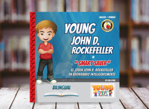 Young John D Rockefeller Bilingual Children Book