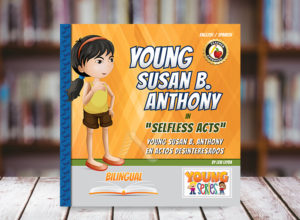 Young Susan B. Anthony Bilingual Children's Book